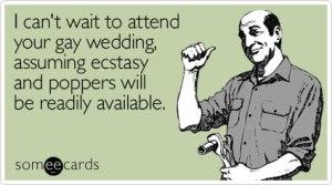 wait-attend-gay-wedding-ecard-someecards