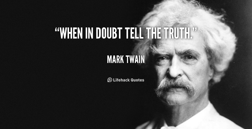quote-mark-twain-when-in-doubt-tell-the-truth-100663_2